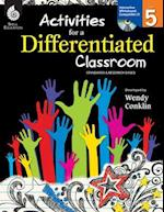 Activities for a Differentiated Classroom Level 5 (Level 5)