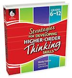 Strategies for Developing Higher-Order Thinking Skills (Grades 6-12)