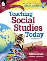 Teaching Social Studies Today 2nd Edition ( Edition 2) (Effective Teaching in Todays Classroom)