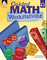 Guided Math Workstations Grades K-2 (Guided Math)