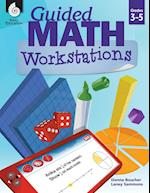 Guided Math Workstations Grades 3-5 (Guided Math)