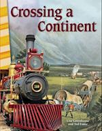 Crossing a Continent (California) (Primary Source Readers)