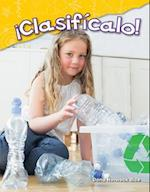Clasificalo! (Sort It!) (Spanish Version) (Kindergarten) (Science Readers Content and Literacy)