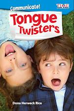 Tongue Twisters (Exploring Reading Communicate)