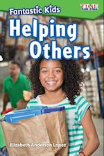 Helping Others (Time for Kids: Nonfiction Readers)