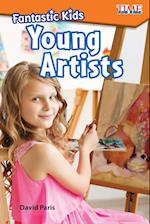 Young Artists (Time for Kids: Nonfiction Readers)