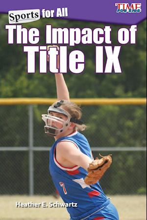Bog, paperback The Impact of Title IX af Heather Schwartz