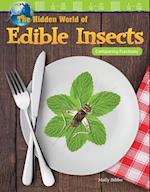 The Hidden World of Edible Insects (Mathematics Readers)