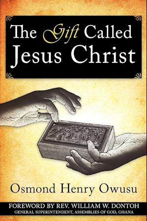 The Gift Called Jesus Christ
