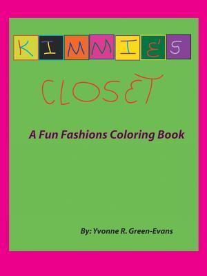 Kimmie's Closet: A Fun Fashions Coloring Book