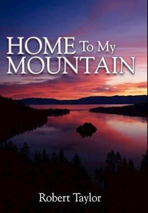 Home To My Mountain