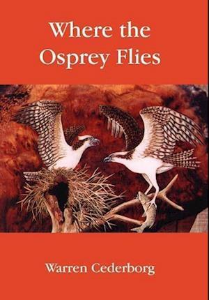 Where the Osprey Flies