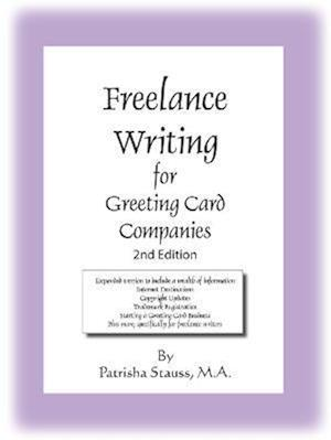 Freelance Writing for Greeting Card Companies: 2nd Edition