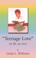 Teenage Love af Linda L. Williams