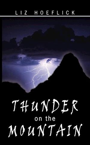 Thunder on the Mountain