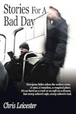 Stories for a Bad Day af Chris Leicester