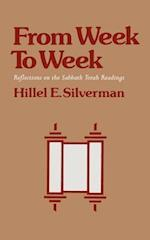 From Week To Week: Reflections on the Sabbath Torah Readings