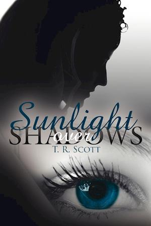 Sunlight Over Shadows