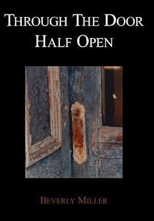 Through the Door Half Open