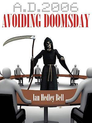 A.D. 2006 Avoiding Doomsday