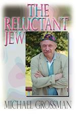 The Reluctant Jew