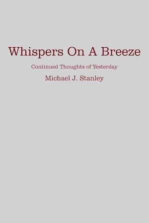 Whispers On A Breeze
