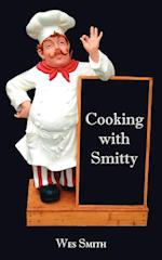 Cooking with Smitty af Wes Smith