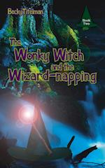 The Wonky Witch and the Wizard-Napping af Becky Titelman