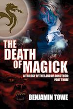 The Death of Magick af Benjamin Towe