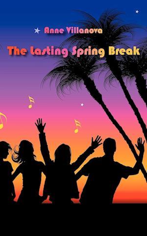 The Lasting Spring Break
