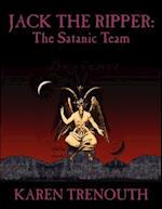 Jack The Ripper: The Satanic Team