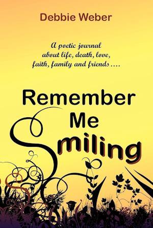 Remember Me Smiling