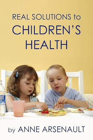 Real Solutions To Children's Health