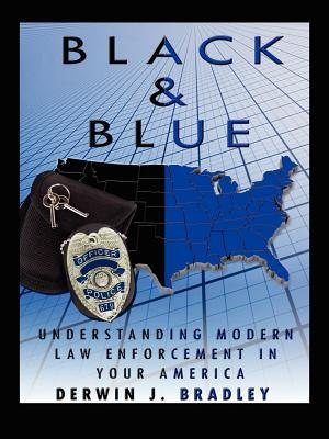 Black And Blue: Understanding Modern Law Enforcement In Your America