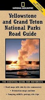 National Geographic Yellowstone and Grand Teton National Parks Road Guide (NATIONAL PARK ROAD GUIDE)