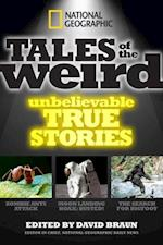 National Geographic Tales of the Weird af David Braun