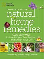 National Geographic Complete Guide to Natural Home Remedies af National Geographic Society