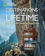 Destinations of a Lifetime af National Geographic Society