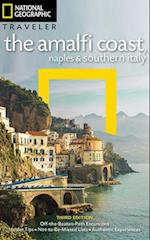 NG Traveler: The Amalfi Coast, Naples and Southern Italy, 3rd Edition (National Geographic Traveler)