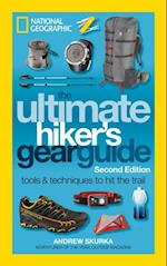 Ultimate Hiker's Gear Guide, Second Edition