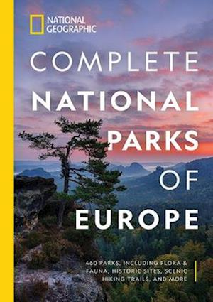 National Geographic Complete National Parks of Europe