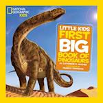 Little Kids First Big Book of Dinosaurs (National Geographic Little Kids)