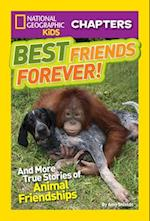 Best Friends Forever! (National Geographic Kids Chapters)