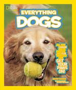 Everything Dogs (National Geographic Kids: Everything)