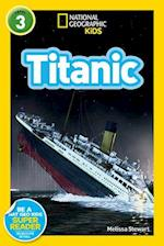 National Geographic Kids Readers: Titanic (National Geographic Readers)
