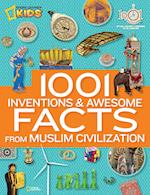 1001 Inventions & Awesome Facts About Muslim Civilisation (1 000 Facts About)