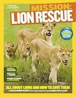 Lion Rescue (National Geographic Kids Mission)