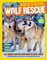 Wolf Rescue (National Geographic Kids Mission)