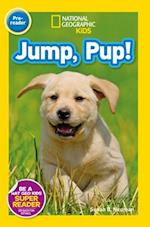 National Geographic Kids Readers: Jump Pup (National Geographic Kids Readers Pre reader)