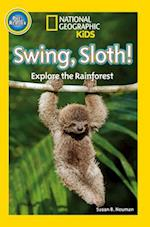 National Geographic Kids Readers: Swing Sloth (National Geographic Kids Readers Pre reader)